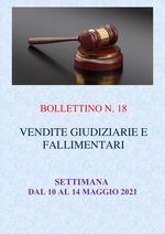 BOLLETTINO N. 18 - ASTE GIUDIZIARIE E FALLIMENTARI