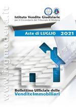Bollettino Ufficiale delle Aste Giudiziarie Sezione Immobiliare Luglio 2021