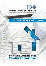 Bollettino Ufficiale delle Aste Giudiziarie Sezione Immobiliare Maggio 2021