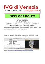 AVVISO DI VENDITA dal 11.10.2021 al 27.10.2021 CORPI DI REATO - 25 Orologi ROLEX - Trib. Venezia - Lotto 11-2021