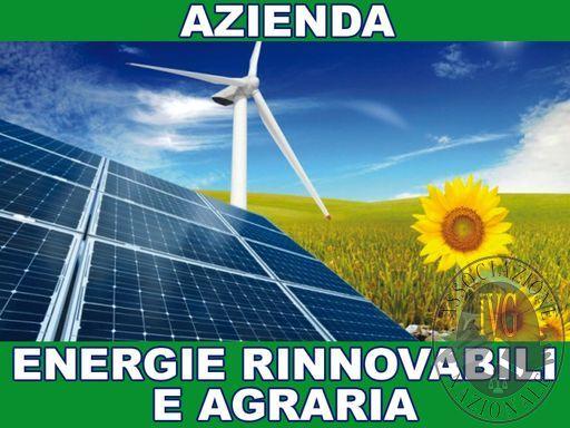 AZIENDA SETTORE ENERGIE RINNOVABILI E AGRARIA
